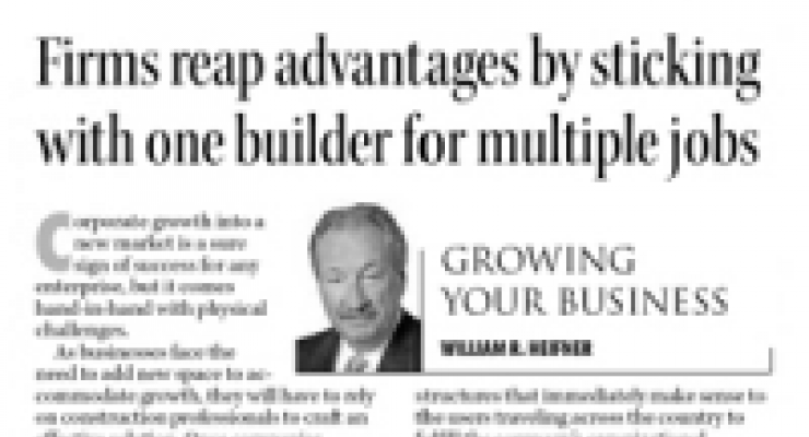 Firms Reap Advantages by Sticking with One Builder for Multiple Jobs