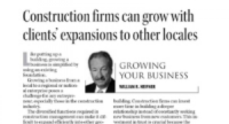 Construction Firms Can Grow With Clients' Expansions to Other Locales