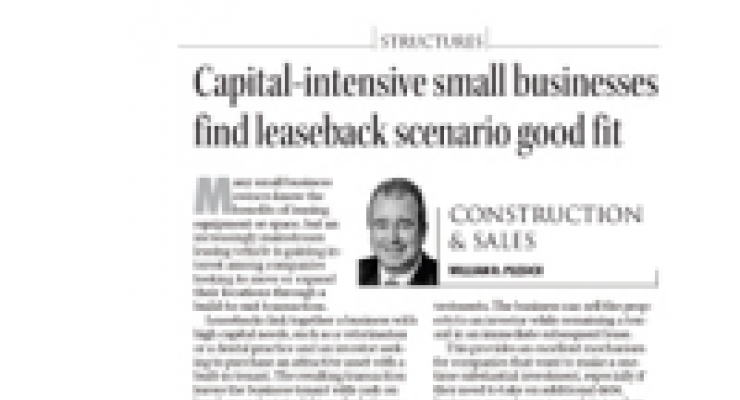 Capital-Intensive Small Businesses Find Leaseback Scenario Good Fit